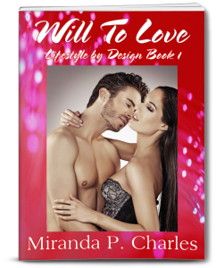 Will To Love by Miranda P. Charles