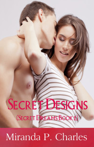 Secret Designs (Secret Dreams Contemporary Romance 2)
